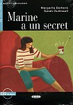 Marine a un secret Livre + CD