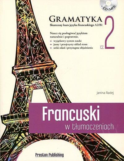 Francuski w tłumaczeniach. Gramatyka 2 Książka + CD mp3