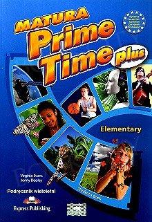 Matura Prime Time Plus Elementary Student's Book (wieloletni)