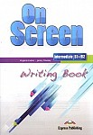 On Screen Intermediate B1+/B2 Writing Book