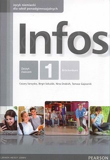 Infos 1 (WIELOLETNI) książka nauczyciela