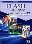 Flash on English Upper-intermediate B Teacher's Resource Pack