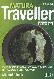 Matura Traveller Intermediate Student's Book (niewieloletni)