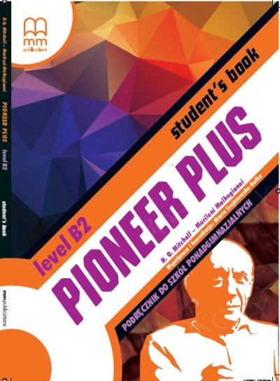 Pioneer Plus B2 Student's Book + CD (po gimnazjum)