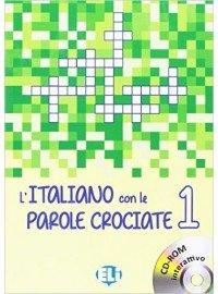 L'italiano con le parole crociate 1 Książka + CD-ROM