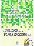 L'italiano con le parole crociate 1 Książka+CD-ROM