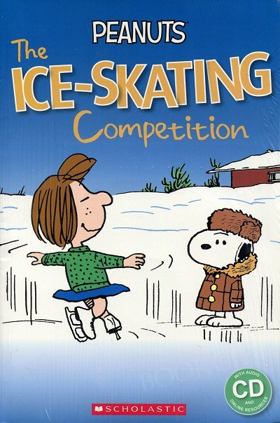 Peanuts: The Ice-skating Competition (poziom 3) Reader + Audio CD