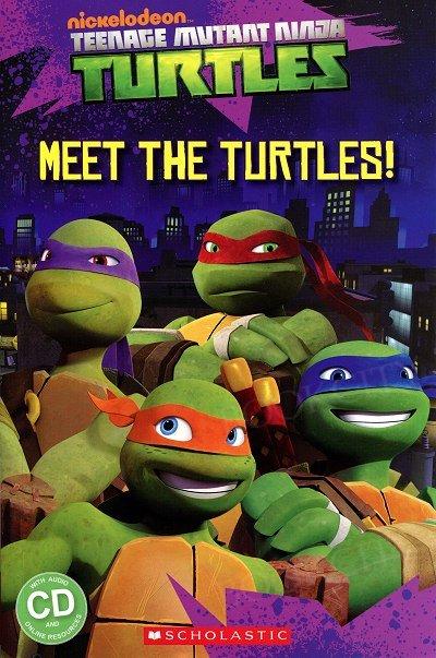 Teenage Mutant Ninja Turtles: Meet the Turtles! (poziom Starter) Reader + Audio CD