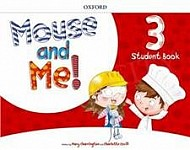 Mouse and Me! 3 Student's Book with Student website Pack