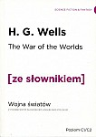 The War of the Worlds. Wojna światów (poziom C1/C2) Książka ze słownikiem