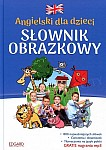 Angielski dla dzieci Słownik obrazkowy
