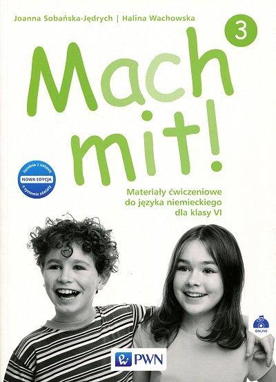 Mach mit! 3 (2017) Materiały ćwiczeniowe do języka niemieckiego dla klasy VI