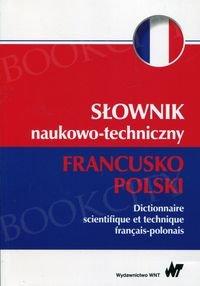Słownik naukowo-techniczny francusko-polski