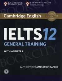 Cambridge IELTS 12 General Training (2017) Student's Book with Answers with Audio