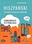 Hiszpański Jak mówić i pisać bez problemów Comunicate sin problemas Książka+ nagrania mp3 do pobrania