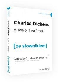 Opowieść o dwóch miastach wersja angielska z podręcznym słownikiem