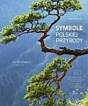 Polish Symbols of Nature. Symbole polskiej przyrody