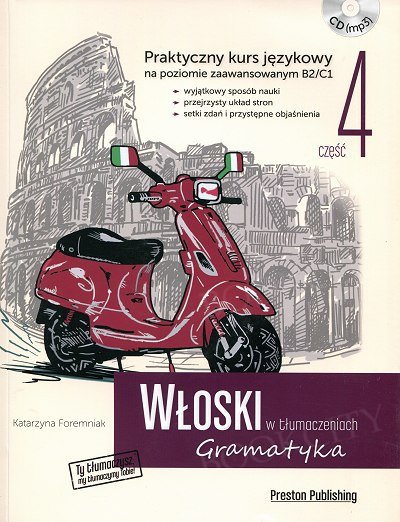 Włoski w tłumaczeniach. Gramatyka Część 4 Książka+MP3