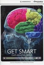 Get Smart Our Amazing Brain