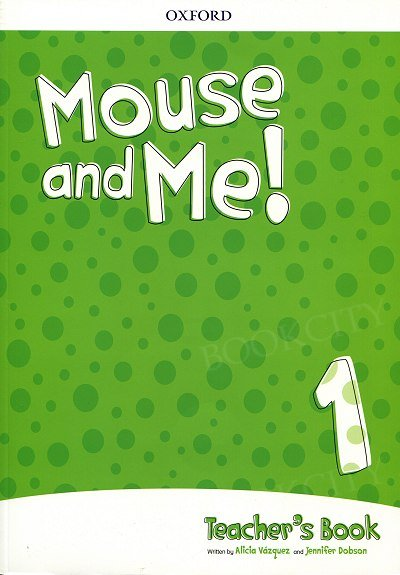 Mouse and Me! 1 Teacher's Book with CD and online code