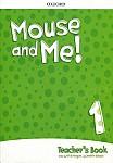 Mouse and Me! 1 książka nauczyciela