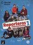 Reporteros internacionales 1 Libro del alumno + CD