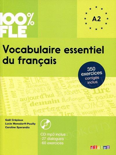 100% FLE Vocabulaire essentiel du français A2 Książka + CD mp3