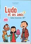 Ludo et ses amis Nouvelle 3 Cahier d'actitites