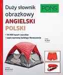 Duży słownik obrazkowy Angielski Polski Pons
