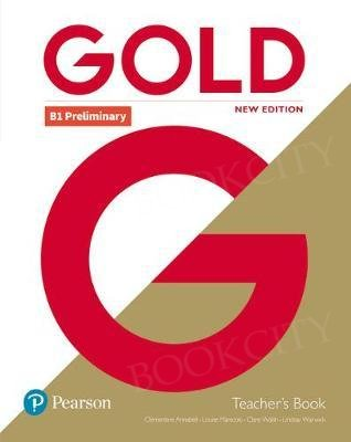 Gold B1 Preliminary New Edition Teacher's Book with Portal access and Teacher's Resource Disc Pack