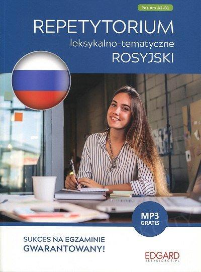 Rosyjski. Repetytorium leksykalno-tematyczne A2-B1 Książka + MP3 Online
