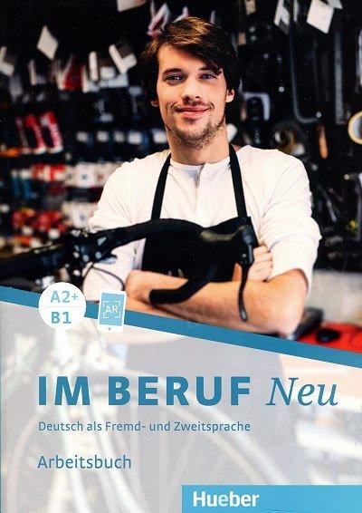 Im Beruf NEU A2+/B1 Arbeitsbuch
