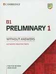 B1 Preliminary 1 for the Revised 2020 Exam (2019) Authentic practice tests without Answers