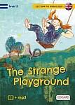 The Strange Playground / Tajemniczy plac zabaw Książka + audio mp3