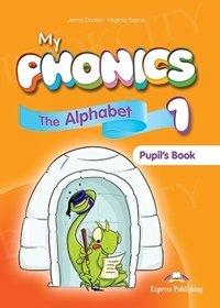 My Phonics 1 The Alphabet Pupil's Book + Digi Material