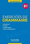 En Contexte Exercices de Grammaire B1 podręcznik