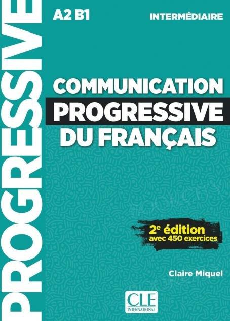 Communication progressive du français Niveau Intermédiaire podręcznik