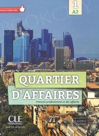Quartier d'affaires Niveau A2 Podręcznik + DVD