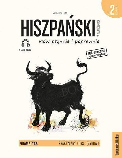Hiszpański w tłumaczeniach. Gramatyka 2 Książka + audio online
