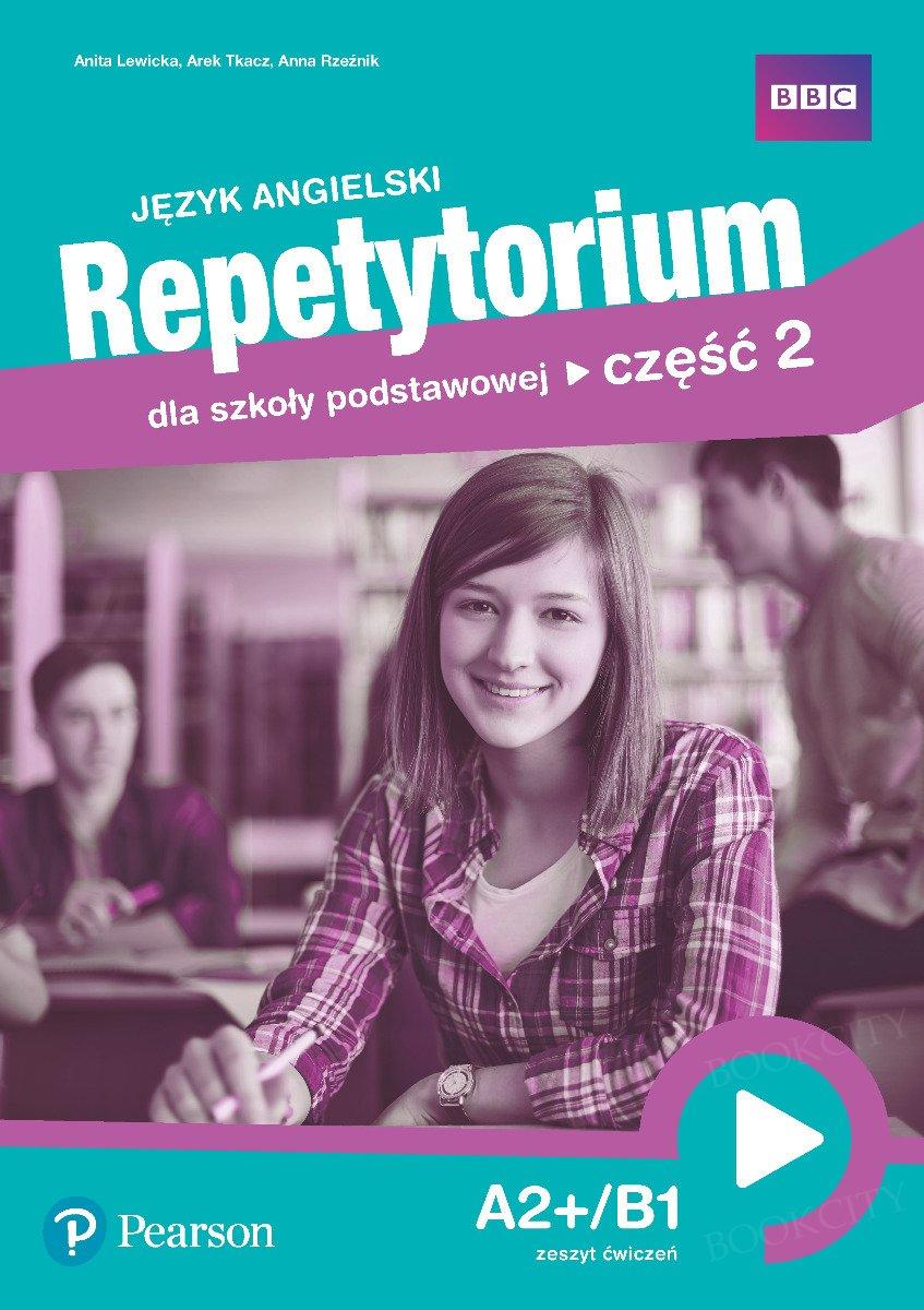 Repetytorium języka angielskiego - dla klasy 8 Zeszyt ćwiczeń z kodem (Interactive Workbook & Extra Online Homework)