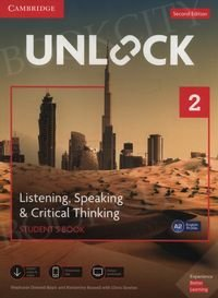 Unlock 2: Listening, Speaking & Critical Thinking Student's Book, Mob App and Online Workbook w/ Downloadable Audio and Video