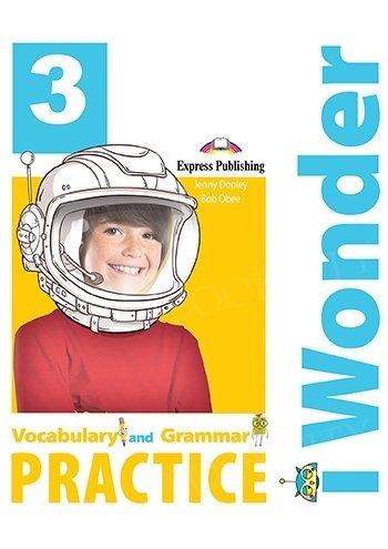 I Wonder 3 Vocabulary & Grammar Practice