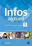 Infos aktuell 1 Podręcznik + kod (Interaktywny podręcznik + interaktywny zeszyt ćwiczeń)