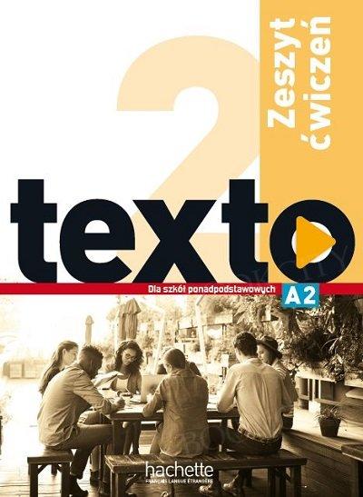 Texto 2 (szkoły ponadpodstawowe) Zeszyt ćwiczeń
