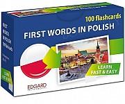 First Words in Polish. 100 flashcards/Polski. 100 fiszek. Pierwsze słowa dla obcokrajowców