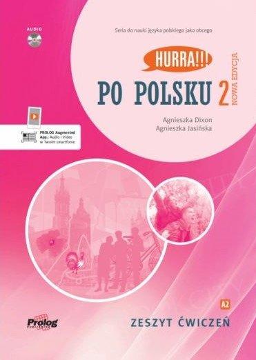 Hurra! Po Polsku 2 (nowa edycja) Zeszyt ćwiczeń + płyta CD mp3 + aplikacja