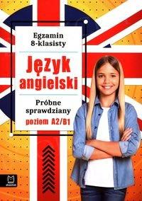Egzamin ósmoklasisty Język angielski Próbne sprawdziany 2021
