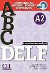 ABC DELF Niveau A2 - Nowa formuła 2021 Książka + CD + klucz + zawartość online