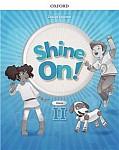 Shine On! klasa 2 Zeszyt ćwiczeń
