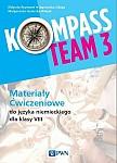 Kompass Team 3 Materiały ćwiczeniowe do języka niemieckiego dla klasy VIII